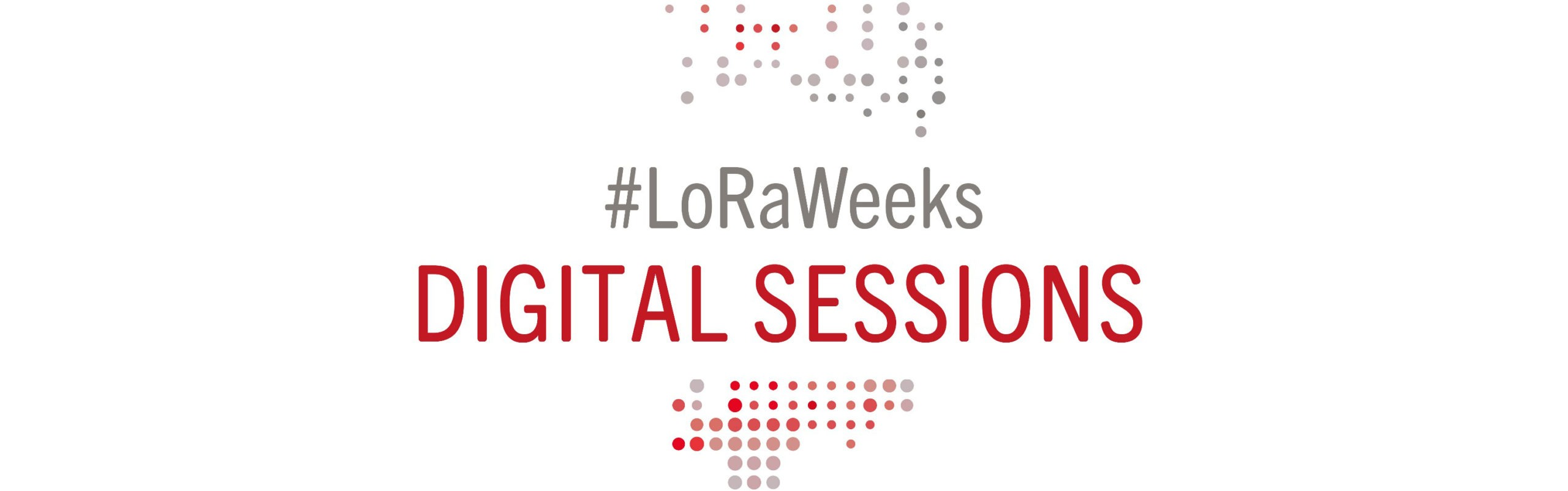 LoRa Weeks – Digital Sessions